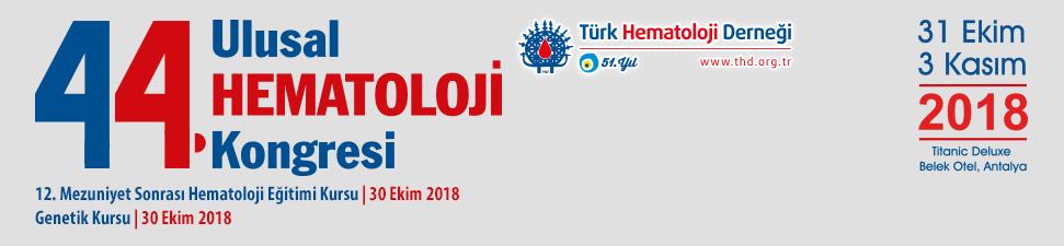 Türk Hematoloji Derneği 44. Ulusal Hematoloji Kongresi
